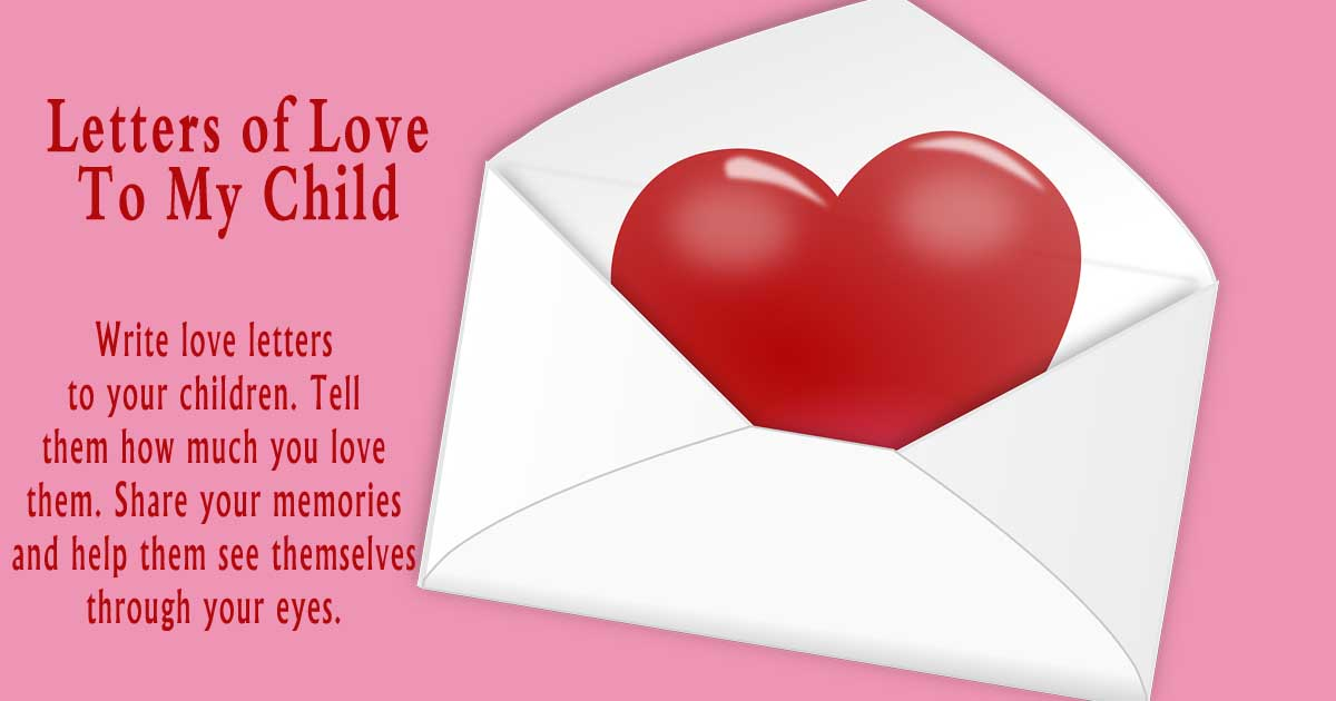 Letter of Love to My Child * Shannon's Grotto